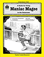 A Literature Unit for Maniac Magee by Jerry…