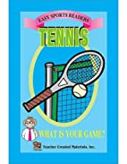 Tennis Easy Reader by Jeff Burton
