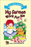 Cerbus, Deborah P.: My Senses Work for Me