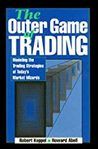 The Outer Game of Trading: Modeling the…