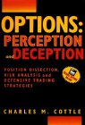 Options: Perception and Deception : Position…