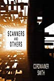 Smith, Cordwainer: Scanners and Others: Three Science Fiction Stories