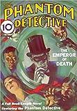 Betancourt, John Gregory: Phantom Detective #1 (February 1933)