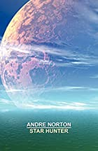Star Hunter by Andre Norton