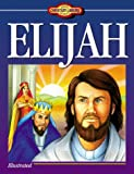 Miller, Susan Martins: Young Readers Christian Library: Elijah
