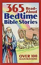 Bedtime Bible Story Book: 365 Read-aloud…