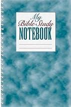 My Bible Study Notebook by Jerold Potter