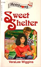 Sweet Shelter by VeraLee Wiggins
