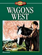 Wagons West (Young Christian Library Reader)…