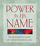 Power in His Name: The Wonderful Names of…