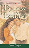 Loree Lough: Follow the Leader (Chesapeake Series #1) (Heartsong Presents #151)