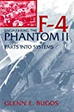 Bugos, Glenn E.: Engineering the F-4 Phantom II: Parts into Systems