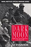 Evanhoe, Ed: Darkmoon : Eighth Army Special Operations in the Korean War