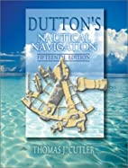 Dutton's Nautical Navigation by Thomas…