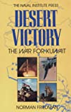 Friedman, Norman: Desert Victory: The War for Kuwait