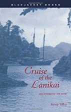 Cruise of the Lanikai: Incitement to War…