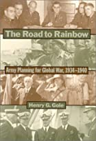 The Road to Rainbow: Army Planning for…