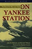 Nichols, John B.: On Yankee Station: The Naval Air War over Vietnam