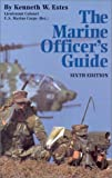 Estes, Kenneth, Lt. Col: The Marine Officer's Guide