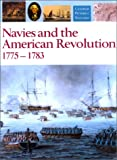 Gardiner, Robert: Navies and the American Revolution, 1775-1783