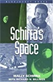 Schirra, Wally: Schirra's Space