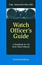 Watch Officer's Guide: A Handbook for All…