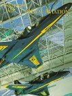 Goodspeed, M. Hill: The Spirit of Naval Aviation: The Naval Aviation Museum Collection