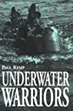 Kemp, Paul: Underwater Warriors