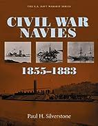 Civil War Navies 1855-1883 (U.S. Navy…