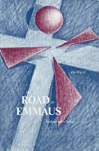 The road to Emmaus : reading Luke's…