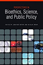 Perspectives in Bioethics, Science, and…