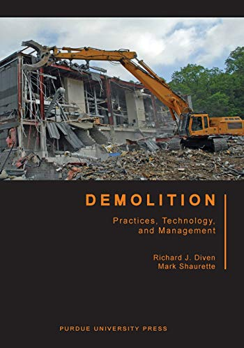 demolition-practices-technology-and-management-purdue-handbooks-in-building-construction