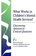 What Works in Children's Mental Health…