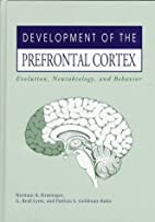 Development of the Prefrontal Cortex:…