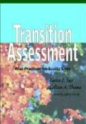Transition Assessment: Wise Practices for…