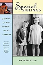 Special Siblings: Growing Up With Someone…