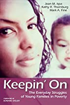 Keepin' on: The Everyday Struggles of Young…