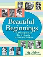 Beautiful Beginnings: A Developmental…