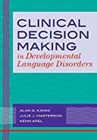 Clinical Decision Making in Developmental…