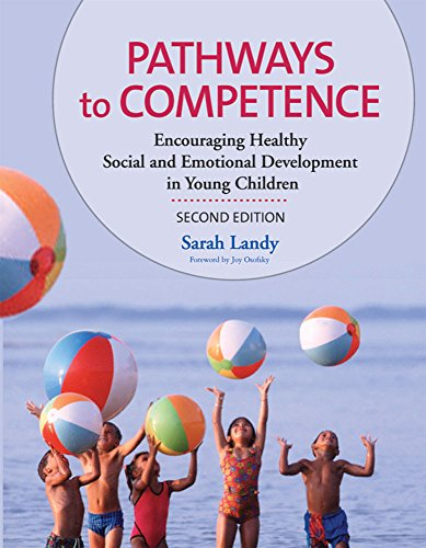 pathways-to-competence-encouraging-healthy-social-and-emotional-development-in-young-children-second-edition