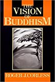 Corless, Roger J.: The Vision of Buddhism: The Space Under the Tree