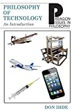 Ihde, Don: Philosophy of Technology (Paragon Issues in Philosophy)