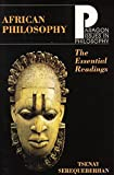 Serequeberhan, Tsenay: African Philosophy: The Essential Readings