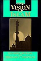 The Vision of Islam by Sachiko Murata