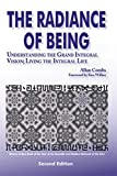 Combs, Allan: The Radiance of Being: Understanding the Grand Integral Vision  Living the Integral Life
