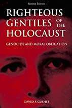 Righteous Gentiles of the Holocaust:…