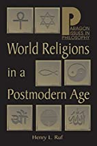 World Religions in a Post-modern Age…