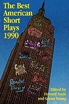The Best American Short Plays 1990 by Glenn…