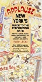Leon, Ruth: Applause: New York&#39;s Guide to the Performing Arts