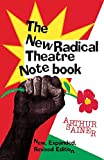 Sainer, Arthur: The New Radical Theatre Notebook